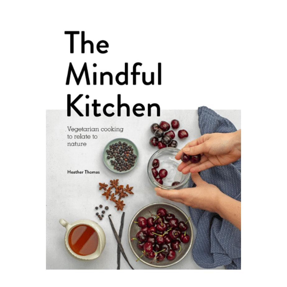 ספר בישול  THE  MINDFUL KITCHEN
